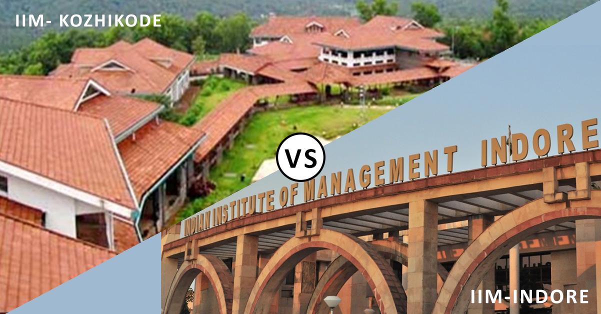 IIM Kozhikode vs IIM Indore